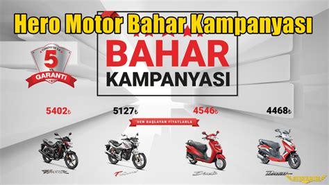 hero motor bahar kampanyasi motorcularcom