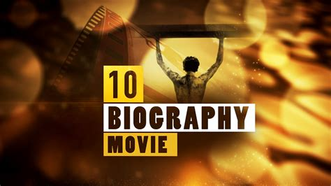 biography movies on youtube top 10 biography movies part 7 quick up movie youtube
