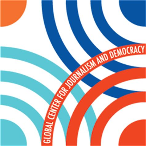 design journalists news from the global center for journalism and democracy