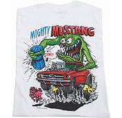Rat Fink Mighty Mustang T Shirt White  Ed Roth Shirts