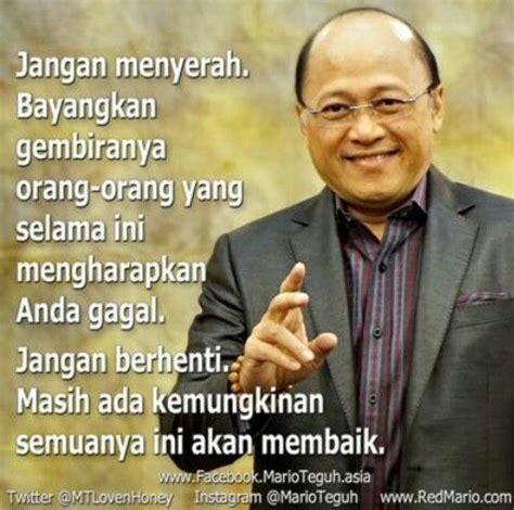quotes mario teguh jangan menyerah quotes mario teguh