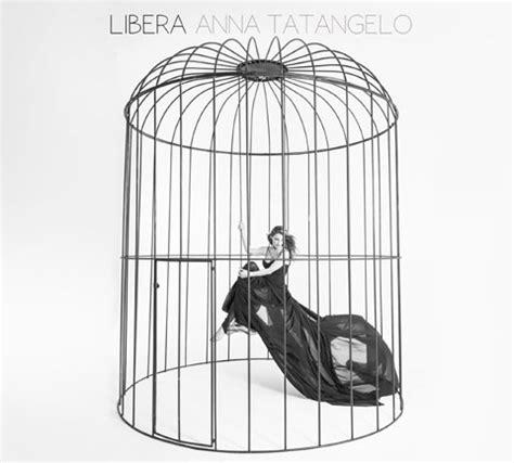 testo libera tatangelo tatangelo libera tracklist album 2015 nuove canzoni
