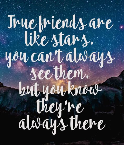Can See If You Search Them On True Friends Are Like You Can T Always See Them But You They Re Always