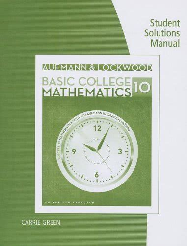 solution manual  basic college mathematics richard aufmann joanne lockwood