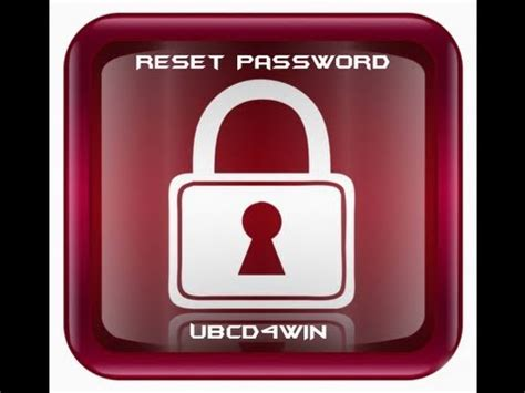 reset windows vista password youtube reset your forgotten windows 7 password with ubcd4win by