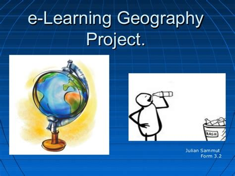 learning geography e learning geography project by julian sammut 3 02