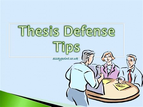 defending your dissertation thesis defense tips