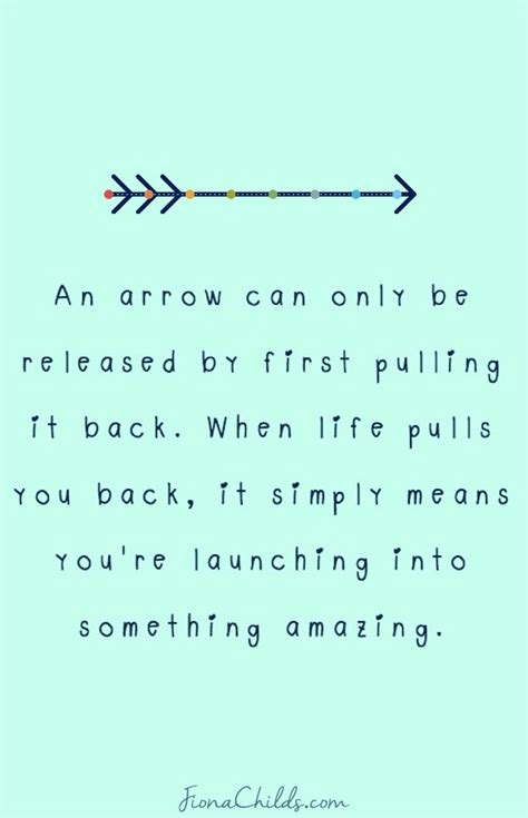 arrow tattoo meaning quote an arrow can only be released by first pulling it back