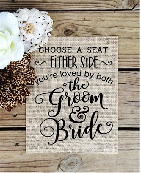choose a seat not a side wedding sign burlap choose a seat not a side wedding sign knot and