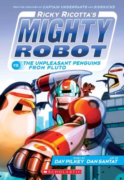 ricky ricottas mighty robot   unpleasant penguins