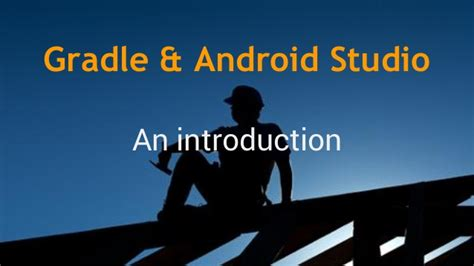 gradle android gradle android studio introduction