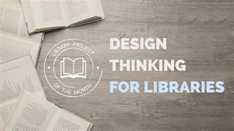 design thinking for libraries princh blog latest news from the library industry