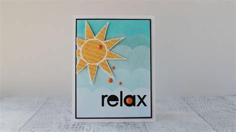 card techniques technique talk quot relax quot card featuring 5 card
