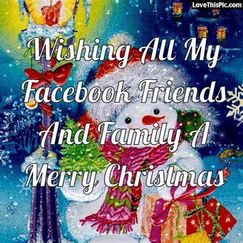 wishing   facebook friends  family  merry christmas pictures   images