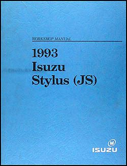 how to download repair manuals 1993 isuzu stylus electronic toll collection 1993 isuzu stylus repair shop manual original