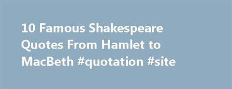 78 best famous macbeth quotes on pinterest macbeth 17 best macbeth quotes on pinterest shakespeare quotes
