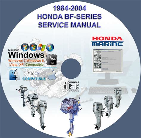honda outboard bf series service repair manuals on cd 1984