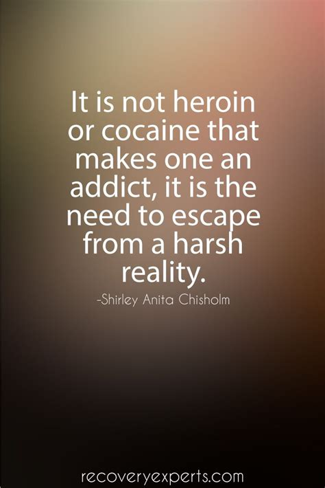 Cocaine For Opiate Detox by 25 Best Quotes On Addiction On Addiction