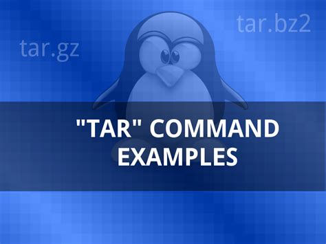 tutorial gzip linux 10 quick tar command exles to create extract archives