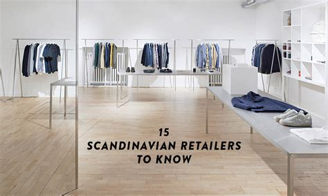 supreme clothing retailers 15 scandinavian retailers everyone should highsnobiety