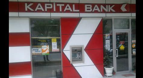 kapital bank kapital bank ın qorxunc tarifləri banklar bizi necə