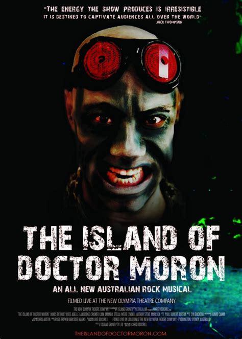 the island of doctor the island of doctor moron 25 aug 2017