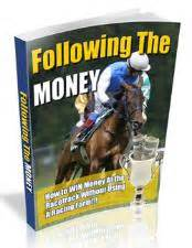 How To Win Money On Horses - horse racing betting system how to win money at the racetrack