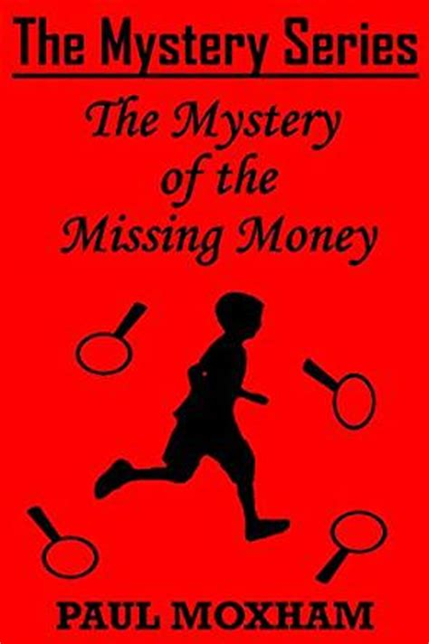 the mystery of the missing money free middle grade
