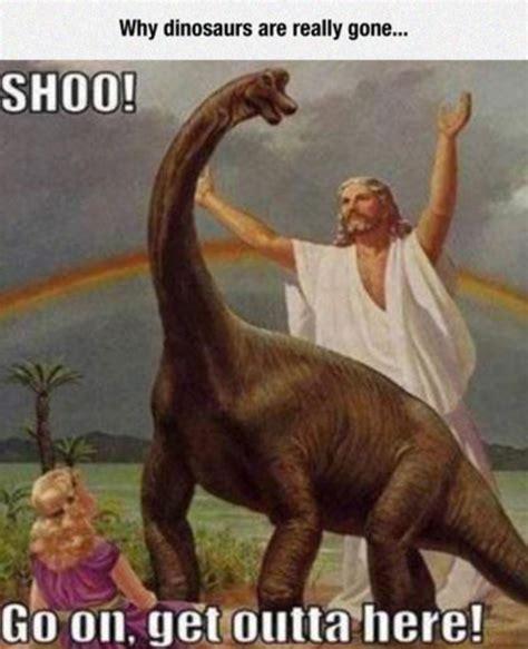 dinosaur memes dank christian meme monday dust the bible