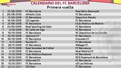 Calendario La Liga 2016 Calendario Fc Barcelona Laliga 2016 17