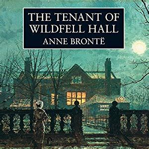 the tenant of wildfell the tenant of wildfell hall audiobook anne bront 235 audible co uk