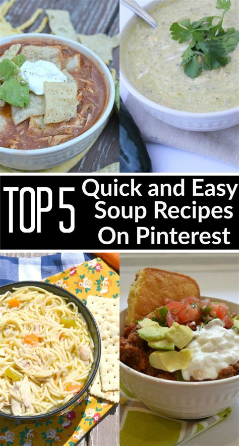 top 5 quick and easy soup recipes moms without answers
