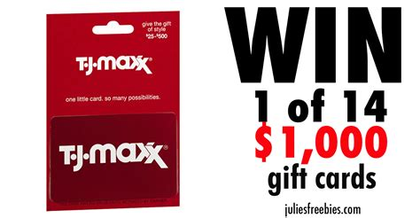 Tj Maxx Sweepstakes - win a t j maxx gift card julie s freebies