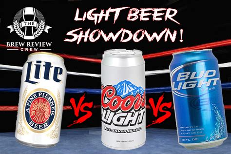 Light Showdown Bud Light Vs Miller Lite Vs Coors