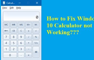 Calculator Not Working | calculator for windows not working windows 10
