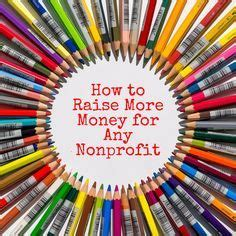 donoricity raise more money for your nonprofit with strategies your donors crave books best 25 how to fundraise ideas on how to