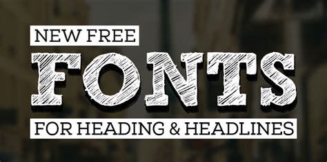 design heading font new free fonts for headings headline fonts graphic