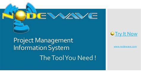 Management Information System Ppt For Mba by Nodewave Pmis Best Project Management Software
