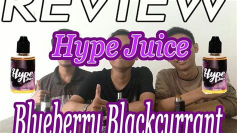 Hype Blueberry Blackcurant review liquid hype juice blueberry blackcurrant 55ml