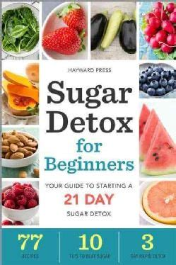 21 Day Sugar Detox Paleo Parents by 25 Best Ideas About 21 Day Diet On 21 Day Fix