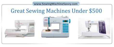 the savvy seamstress an illustrated guide to customizing your favorite patterns books three great sewing machines 500 a comparison