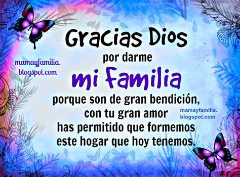 imagenes gracias familia imagenes de agradecimiento a dios por mi familia imagui