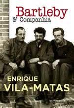 libro bartleby y compaa spanish book lab quot la tertulia quot bartleby y compa 241 237 a de enrique vila matas un rector