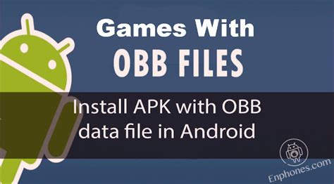 apk data android how to install obb data apk on android without pc