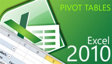 learning pivot tables in excel 2010 excel 2010 pivot tables atomic learning