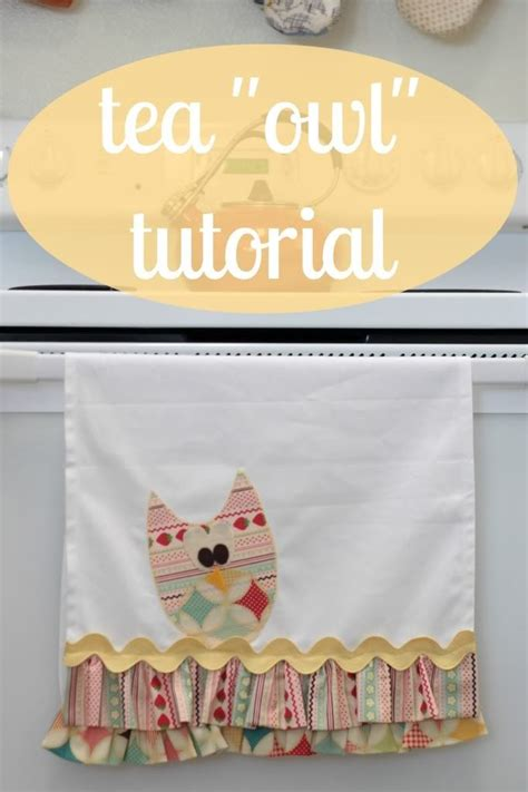 How To Sew A Tea Quot Owl Quot Sew Caroline The Blog Pinterest Towels Tutorials And Diy And Tea Towel Template