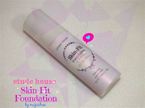 Etude Foundation mizuchan review etude house skin fit foundation