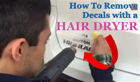 Hair Dryer Sticker Removal how to easily remove decals using a hair dryer