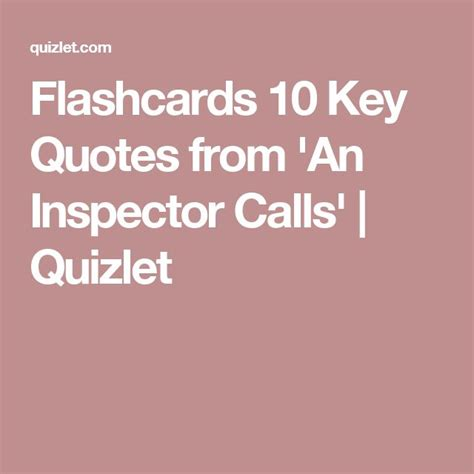 quotes for themes in an inspector calls the 25 best an inspector calls quotes ideas on pinterest