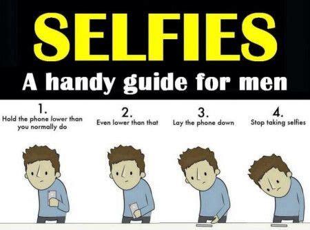 Meme Guide - mens guide to perfect selfies